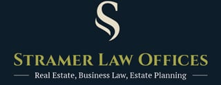 Stramer Law Offices. Real Estate, Business Law, Estate Planning